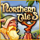 Buy PC games online, download : Northern Tale 3