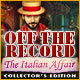 Dator spele: : Off the Record: The Italian Affair Collector's Edition