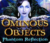 Ominous Objects: Phantom Reflection Game Featured Image