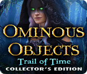Ominous Objects: Trail of Time Collector's Edition for Mac Game