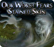 Our Worst Fears: Stained Skin Game Featured Image
