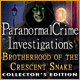 Paranormal Crime Investigations Brotherhood of the Crescent Snake Collectors Edition
