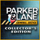 Parker & Lane: Criminal Justice Collector's Edition Game