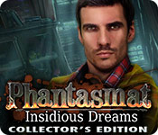 Phantasmat: Insidious Dreams Collector's Edition Game Featured Image