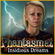 Phantasmat: Insidious Dreams Game