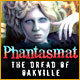 Phantasmat: The Dread of Oakville Game