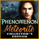 Phenomenon: Meteorite Collector&#039;s Edition