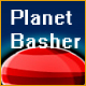 Planet Basher