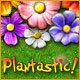 Plantastic Game