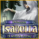 Princess Isabella: A Witch's Curse - Free game download