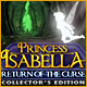 Princess Isabella: Return of the Curse Collector's Edition Game