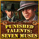 Punished Talents: Seven Muses