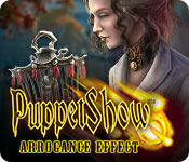 Buy PC games online, download : Puppet Show: Arrogance Effect