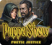 PuppetShow: Poetic Justice casual game - Get PuppetShow: Poetic Justice casual game Free Download