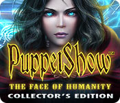 PuppetShow: The Face of Humanity Collector's Edition Game Featured Image