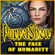 PuppetShow: The Face of Humanity Game