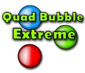 Quad Bubble Extreme