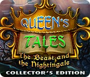 Queen's Tales: The Beast and the Nightingale Collector's Edition Game Featured Image