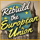 Rebuild the European Union Game