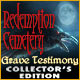 Redemption Cemetery: Grave Testimony Collector�s Edition