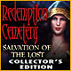 Redemption Cemetery: Salvation of the Lost Collector