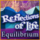Reflections of Life: Equilibrium - Mac