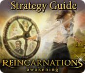 Reincarnations: Awakening Strategy Guide feature