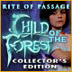 Rite of Passage: Child of the Forest Collector's Edition Game