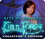 Rite of Passage: Child of the Forest Collector&#39;s Edition