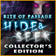 Rite of Passage: Hide and Seek Collector's Edition Game
