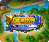 Robin Hood: Hail to the King