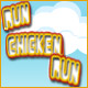 Run Chicken Run