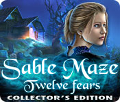 Sable Maze: Twelve Fears Collector's Edition Game Featured Image