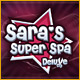 Sara's Super Spa Deluxe Game