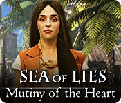 Sea of Lies: Mutiny of the Heart Walkthrough
