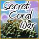 Secret Coral War