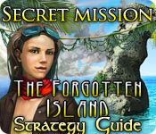 Secret Mission: The Forgotten Island Strategy Guide feature