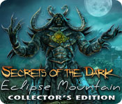 Featured image of Secrets of the Dark: Eclipse Mountain Collector's Edition; PC Game