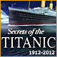 Secrets of the Titanic 1912-2012 Game