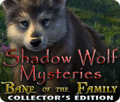 Shadow Wolf Mysteries: Bane of the Family Collector's Edition - Featured Game