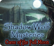 Shadow Wolf Mysteries: Curse of the Full Moon for Mac Game