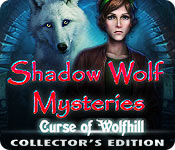 Shadow Wolf Mysteries: Curse of Wolfhill Collector's Edition for Mac Game