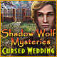 Shadow Wolf Mysteries: Cursed Wedding - thumbnail