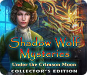 Shadow Wolf Mysteries: Under the Crimson Moon Collector's Edition for Mac Game