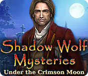 Shadow Wolf Mysteries: Under the Crimson Moon