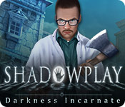 Shadowplay: Darkness Incarnate for Mac Game