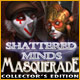 Shattered Minds: Masquerade Collector's Edition