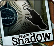 She is a Shadow