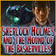 Sherlock Holmes and the Hound of the Baskervilles - Free game download