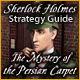 Sherlock Holmes: The Mystery of the Persian Carpet Strategy Guide game